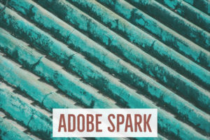 Adobe Spark – Digitales Storytelling für die Schule