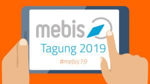 mebis Tagung 2019 – mein Eindruck