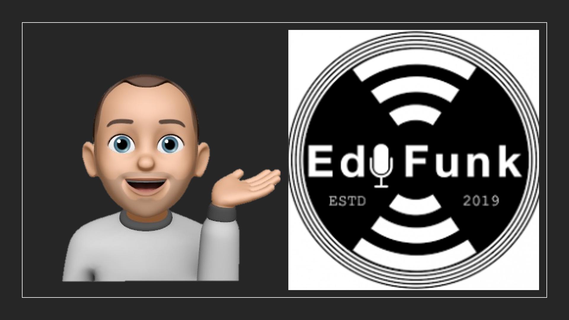 Der EduFunk Podcast und ich